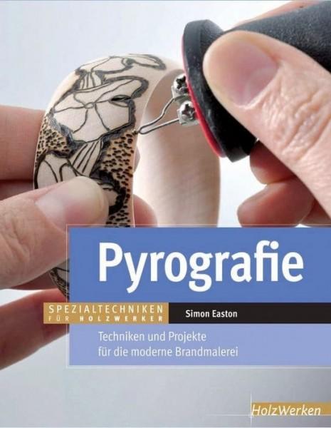 Pyrografie - Handbuch für Brandmalerei